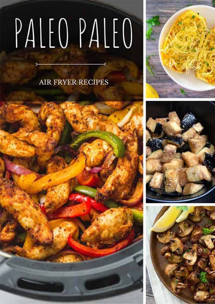 Collage of some of these Air Fryer Paleo Recipes - Pinterest graphic.